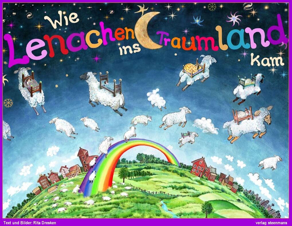 Wie Lenachen ins Traumland kam